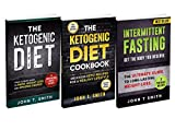 Ketogenic Diet With Intermittent Fasting For Rapid Weight Loss: Bundle: 3 Books in 1: 100+ Delicious Low-Carb Recipes For Amazing Energy (Intermittent Fasting Bundle, atkins diet)