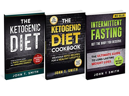 Ketogenic Diet With Intermittent Fasting For Rapid Weight Loss: Bundle: 3 Books in 1: 100+ Delicious Low-Carb Recipes For Amazing Energy (Intermittent Fasting Bundle, atkins diet) (English Edition) -