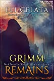 Grimm Remains (Warlock of Rochester Book 2) by Eli Celata