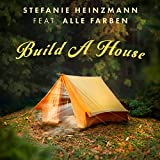 Image of Build A House (feat. Alle Farben)