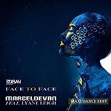 Face to Face (Maxi Dance Edit)