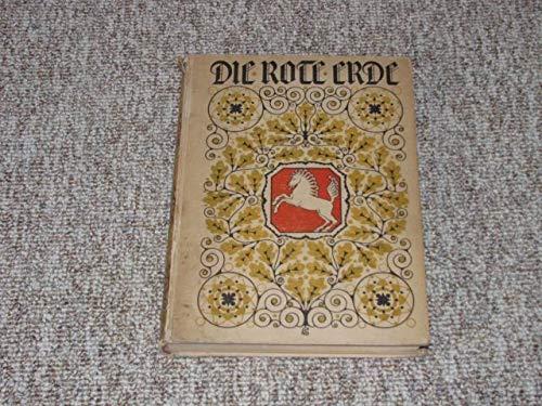 Die rote Erde. Ein Heimatbuch für Westfalen.