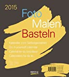 Foto-Malen-Basteln braun 2015: Kalender zum Selbstgestalten