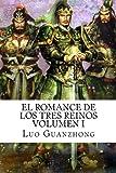1: El Romance de los Tres Reinos, Volumen I: Auge y caída de Dong Zhuo: Volume 1