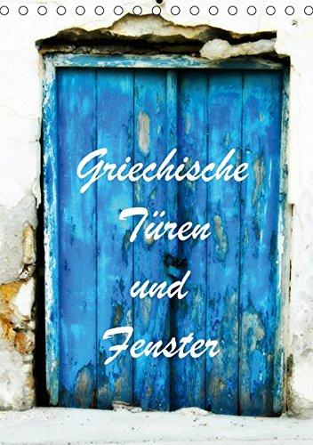 Griechische Türen und Fenster / CH-Version (Tischkalender 2019 DIN A5 hoch): Fotografiert in Korfu und Kreta (Monatskalender, 14 Seiten ) (CALVENDO Orte) - Metall-wäscherei