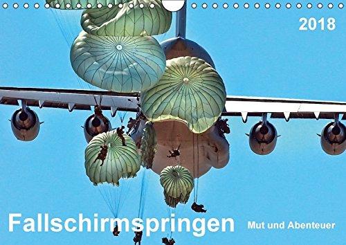 Fallschirmspringen - Mut und Abenteuer (Wandkalender 2018 DIN A4 quer): Fallschirmspringen - eine unglaublich extreme, aber auch faszinierende ... Sport) [Kalender] [Apr 01, 2017] Roder, Peter