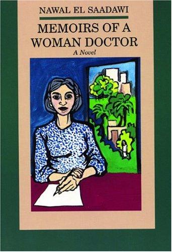 Memoirs of a Woman Doctor: a Novel