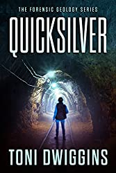 Quicksilver (The Forensic Geology Series Book 1) (English Edition)