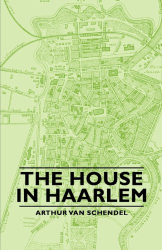The House in Haarlem