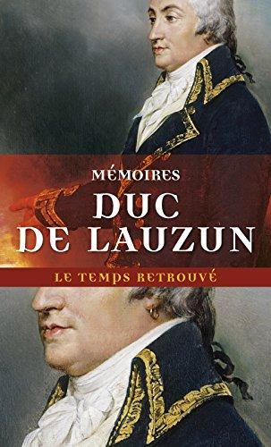 Mémoires (Le Temps retrouvé) par Duc De Lauzun
