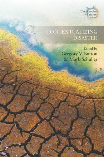 Contextualizing Disaster (Catastrophes in Context) (2016-09-30)