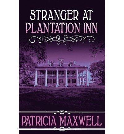 Stranger at Plantation Inn (Paperback) - Common - Plantation Inn