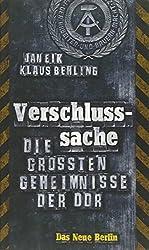 Verschluss-Sache: Die größten Geheimnisse der DDR