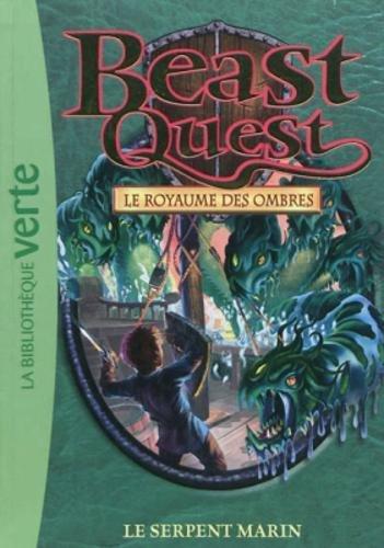 Beast Quest 17 - Le serpent marin (Ma Première Bibliothèque Verte)