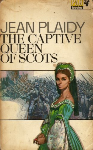 The Captive Queen of Scots (Mary Stuart Series: Volume 2) by Jean Plaidy (1989-10-13)