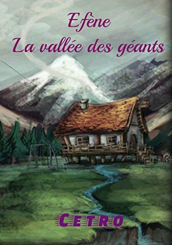 Efène, la vallée des géants : Roman d'aventure pour la jeunesse (Astimov t. 1)