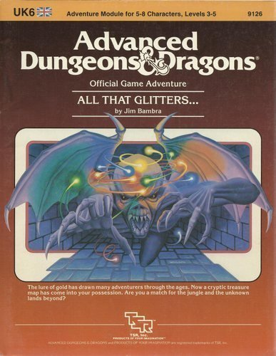 All That Glitters (Advanced Dungeons & Dragons Module UK6) by Jim Bambra (1984-09-01)