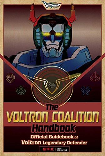 Preisvergleich Produktbild The Voltron Coalition Handbook: Official Guidebook of Voltron Legendary Defender
