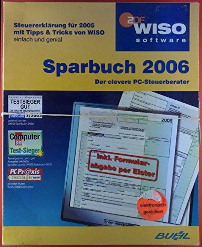 Sparbuch 2006 - Der clevere PC-Steuerberater. Steuererklärung für 2005 mit Tipps & Tricks von WISO. Buch + 2 CD-ROM in Aufbewahrungsbox (Aufbewahrungsbox Tipps)