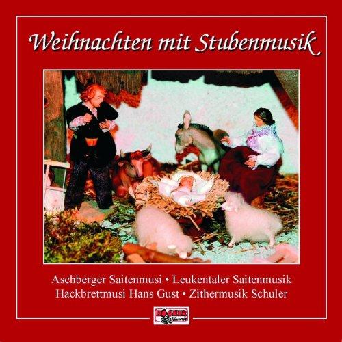 Weihnachten mit Stubenmusik