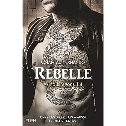 Rebelle : Wind Dragons T.4