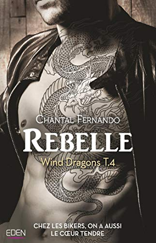Rebelle : Wind Dragons T.4 par Chantal Fernando