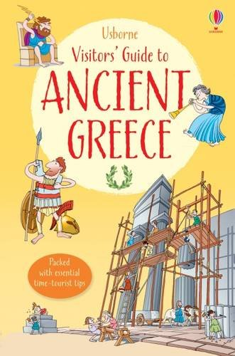 A Visitor's Guide to Ancient Greece (Visitor's Guides)
