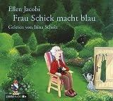 'Frau Schick macht blau' von Ellen Jacobi