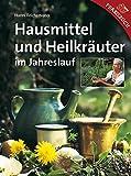 Hausmittel und Heilkräuter im Jahreslauf (Amazon.de)