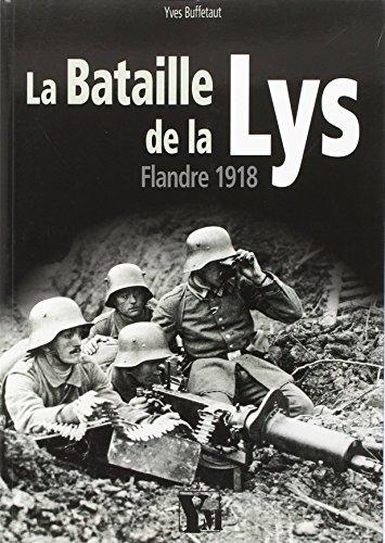 La bataille de la Lys : Flandre 1918 par Yves Buffetaut