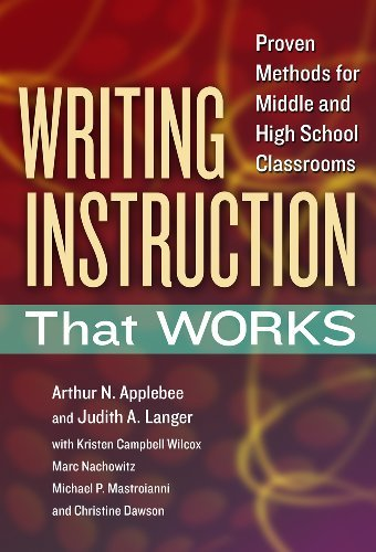 writing-instruction-that-works-proven-methods-for-middle-and-high-school-classrooms-language-and-lit