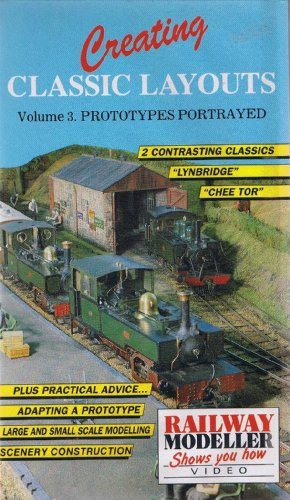 creating-classic-layouts-vol-3-prototypes-portrayed-railway-modeller-shows-you-how