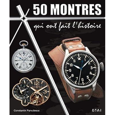 50 montres qui ont fait l'histoire