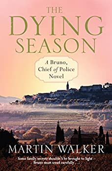 The Dying Season: Bruno, Chief of Police 8 (English Edition)