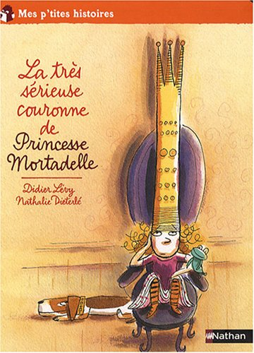 """<a href=""""/node/4548"""">La Très sérieuse couronne de Princesse Mortadelle</a>"""