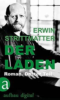 Der Laden: Roman. Dritter Teil