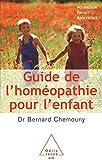 Image de Guide de l'homéopathie pour l'enfant: Nourrisson, enfant, adolescent