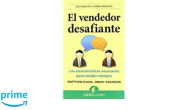 el vendedor desafiante gestion del conocimiento knowledge management spanish edition