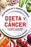 Dieta y cáncer: Qué puede y qué no puede hacer tu alimentación. Con la...