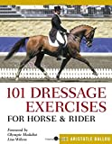 101 Dressage Exercises for Horse and Rider (Read & Ride)