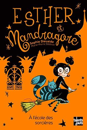 Esther et Mandragore (4) : A l'école des sorcières