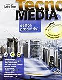 Tecnomedia settori produttivi tecnobook. Per la Scuola media. Con DVD: 1