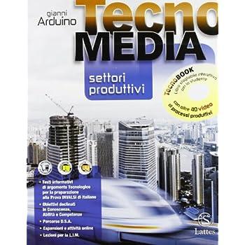 Tecnomedia Settori Produttivi. Con Dvd Tecnobook. Per La Scuola Media: 1