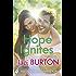 Hope Ignites: Hope Book 2