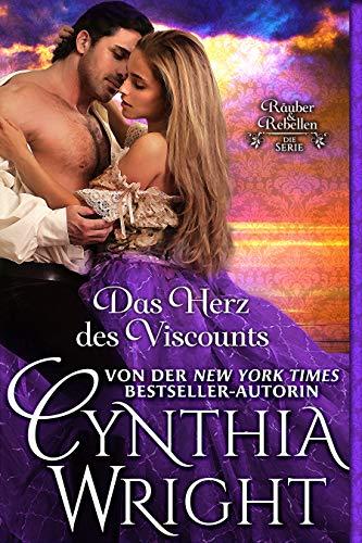 Das Herz des Viscounts (Räuber & Rebellen: Die Familie Beauvisage 5) -
