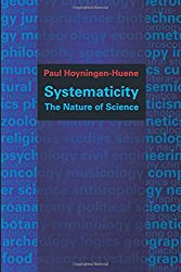 Systematicity: The Nature of Science (Oxford Studies in the Philosophy of Science) (Oxford Studies in Philosophy of Science)