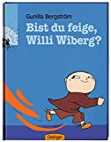 Bist du feige, Willi Wiberg?