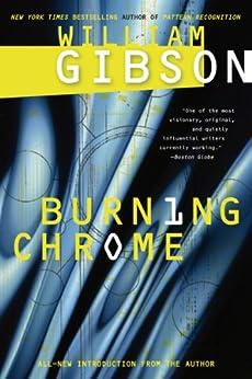 Burning Chrome von [Gibson, William]