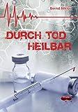 'Durch Tod heilbar' von Bernd Niklas