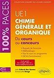 Chimie Générale et Organique du Cours au Concours UE1 100% Paces